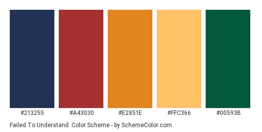 Failed to Understand - Color scheme palette thumbnail - #213255 #A43030 #E2851E #FFC366 #00593B