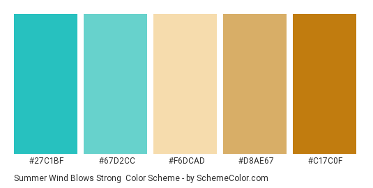 Summer Wind Blows Strong - Color scheme palette thumbnail - #27c1bf #67d2cc #f6dcad #d8ae67 #c17c0f