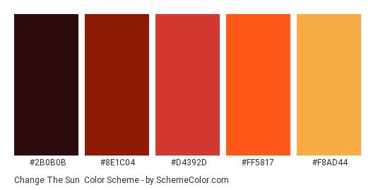 Change the Sun - Color scheme palette thumbnail - #2B0B0B #8E1C04 #D4392D #FF5817 #F8AD44