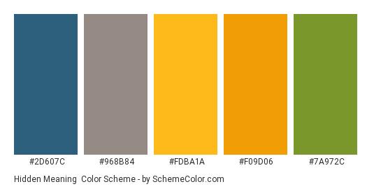 Hidden Meaning - Color scheme palette thumbnail - #2D607C #968B84 #FDBA1A #F09D06 #7A972C