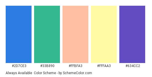 Always Available - Color scheme palette thumbnail - #2D7CE3 #33B890 #FFBFA3 #FFFAA3 #634CC2
