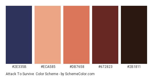 Attack to Survive - Color scheme palette thumbnail - #2E335B #ECA585 #DB7658 #672823 #2B1811