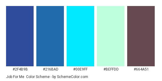 Job For Me - Color scheme palette thumbnail - #2f4b9b #216bad #00e9ff #beffdd #664a51