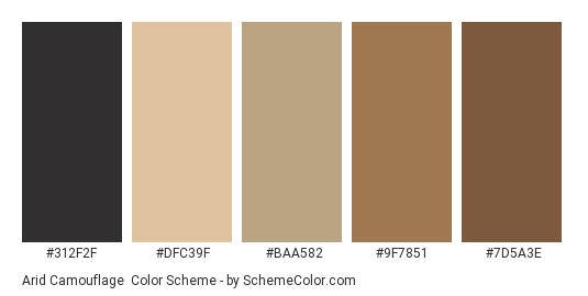 Arid Camouflage - Color scheme palette thumbnail - #312f2f #dfc39f #baa582 #9f7851 #7d5a3e