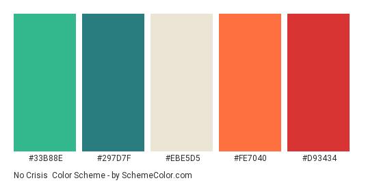 No Crisis - Color scheme palette thumbnail - #33B88E #297D7F #EBE5D5 #FE7040 #D93434