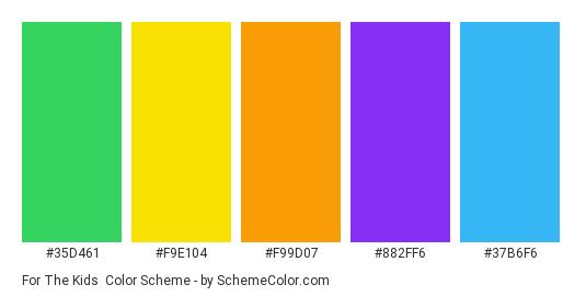 For The Kids - Color scheme palette thumbnail - #35d461 #f9e104 #f99d07 #882ff6 #37b6f6