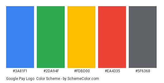 Google Pay Logo - Color scheme palette thumbnail - #3A81F1 #2DA94F #FDBD00 #EA4335 #5F6368