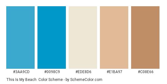 This is my Beach - Color scheme palette thumbnail - #3AA9CD #0098c9 #ede8d6 #e1ba97 #c08e66