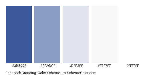 Facebook Branding - Color scheme palette thumbnail - #3B5998 #8B9DC3 #DFE3EE #F7F7F7 #FFFFFF