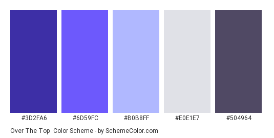 Over the Top - Color scheme palette thumbnail - #3D2FA6 #6D59FC #B0B8FF #E0E1E7 #504964