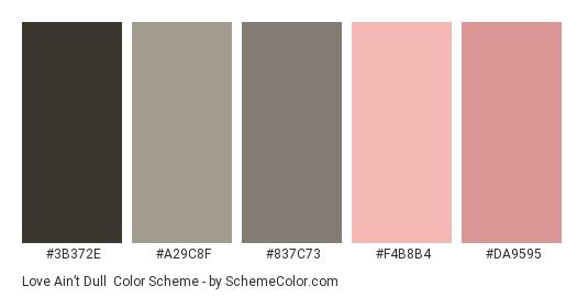 Love Ain't Dull - Color scheme palette thumbnail - #3b372e #a29c8f #837c73 #f4b8b4 #da9595