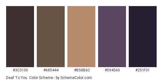 Deaf to You - Color scheme palette thumbnail - #3c3130 #685444 #b58b6c #594560 #251f31