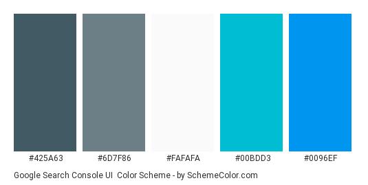 Google Search Console UI - Color scheme palette thumbnail - #425A63 #6D7F86 #FAFAFA #00BDD3 #0096EF