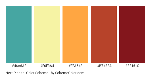 Next Please - Color scheme palette thumbnail - #46A6A2 #F6F3A4 #FFA642 #B7432A #83161C