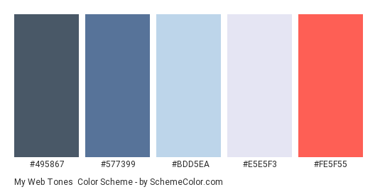 My web tones - Color scheme palette thumbnail - #495867 #577399 #bdd5ea #e5e5f3 #fe5f55