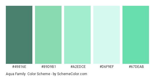 Aqua Family Color Scheme Palette Thumbnail 49816e 89d9b1 A2edce D6f9ef