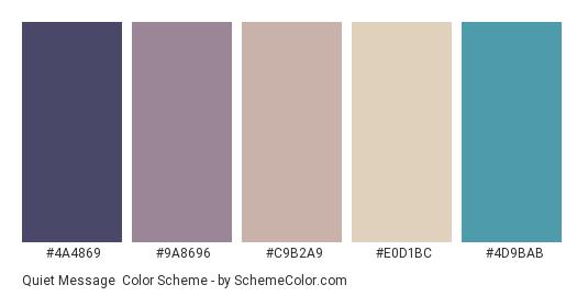 Quiet Message - Color scheme palette thumbnail - #4A4869 #9A8696 #C9B2A9 #E0D1BC #4D9BAB