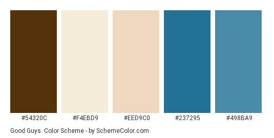 Good Guys - Color scheme palette thumbnail - #54320c #f4ebd9 #eed9c0 #237295 #498ba9