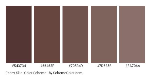 Ebony Skin - Color scheme palette thumbnail - #543734 #66463F #70534D #7D635B #8A706A
