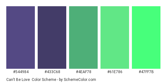 Can't be Love - Color scheme palette thumbnail - #544984 #433C68 #4EAF78 #61E786 #47FF7B