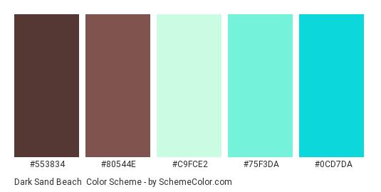 Dark Sand Beach - Color scheme palette thumbnail - #553834 #80544E #C9FCE2 #75F3DA #0CD7DA