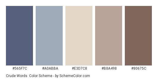 Crude Words - Color scheme palette thumbnail - #565F7C #A0ABBA #E3D7C8 #B8A498 #80675C