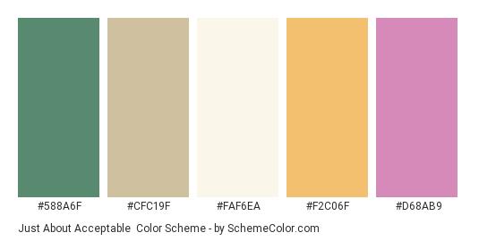 Just about Acceptable - Color scheme palette thumbnail - #588a6f #cfc19f #faf6ea #f2c06f #d68ab9