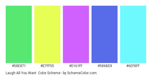 Laugh All You Want - Color scheme palette thumbnail - #58E871 #E7FF55 #D161FF #586BE8 #6EF8FF
