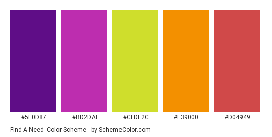 Find a Need - Color scheme palette thumbnail - #5F0D87 #BD2DAF #CFDE2C #f39000 #D04949