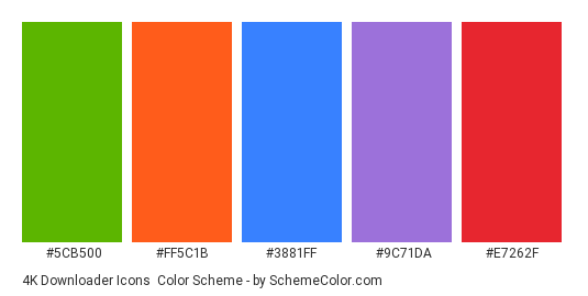 4K Downloader icons - Color scheme palette thumbnail - #5cb500 #ff5c1b #3881ff #9c71da #e7262f