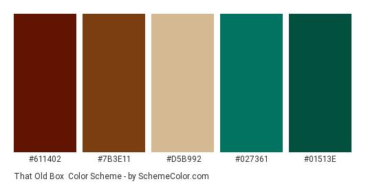 That Old Box - Color scheme palette thumbnail - #611402 #7b3e11 #d5b992 #027361 #01513e
