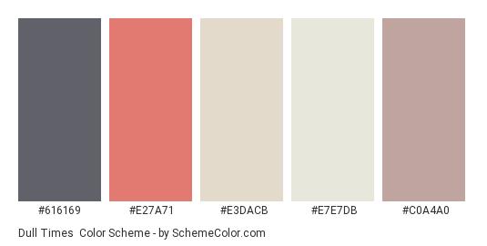 Dull Times - Color scheme palette thumbnail - #616169 #E27A71 #E3DACB #E7E7DB #C0A4A0