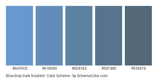 Blue-Grey Dark Gradient - Color scheme palette thumbnail - #6699CD #618DB8 #5D81A3 #58748D #536878