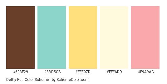 Deftly Put - Color scheme palette thumbnail - #693f29 #8bd5cb #ffe07d #fffadd #f9a9ac