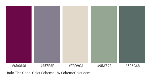 Undo the Good - Color scheme palette thumbnail - #6B0848 #857E8E #E3D9CA #95A792 #596C68