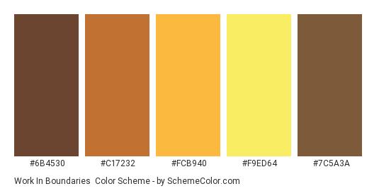 Work in Boundaries - Color scheme palette thumbnail - #6B4530 #C17232 #FCB940 #F9ED64 #7C5A3A