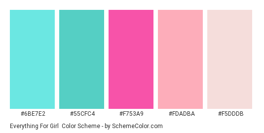 Everything for Girl - Color scheme palette thumbnail - #6BE7E2 #55CFC4 #F753A9 #FDADBA #F5DDDB
