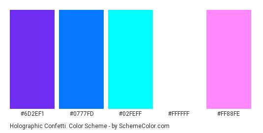 Holographic Confetti - Color scheme palette thumbnail - #6D2EF1 #0777FD #02FEFF #FFFFFF #FF88FE