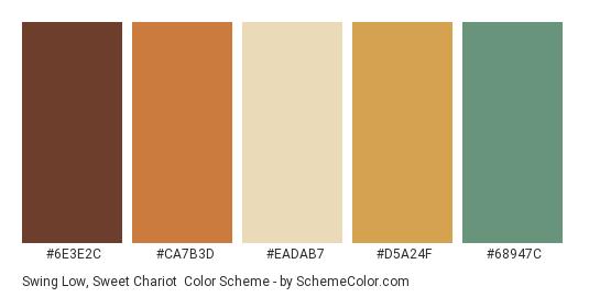 Swing Low, Sweet Chariot - Color scheme palette thumbnail - #6E3E2C #CA7B3D #EADAB7 #D5A24F #68947C