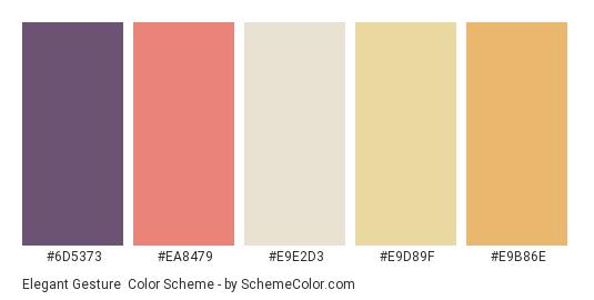 Elegant Gesture - Color scheme palette thumbnail - #6d5373 #ea8479 #e9e2d3 #e9d89f #e9b86e