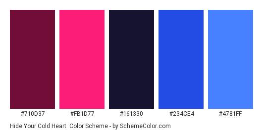 Hide Your Cold Heart - Color scheme palette thumbnail - #710d37 #fb1d77 #161330 #234ce4 #4781ff