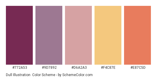 Dull Illustration - Color scheme palette thumbnail - #772A53 #9D7892 #D6A2A3 #F4C87E #E87C5D