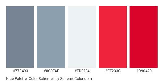 Nice Palette - Color scheme palette thumbnail - #778493 #8C9FAE #EDF2F4 #EF233C #D90429