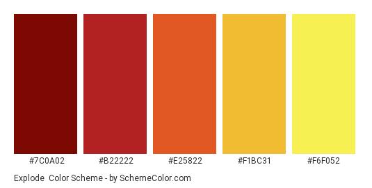 Explode - Color scheme palette thumbnail - #7C0A02 #B22222 #E25822 #F1BC31 #F6F052