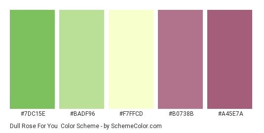 Dull Rose For You - Color scheme palette thumbnail - #7dc15e #badf96 #f7ffcd #b0738b #a45e7a