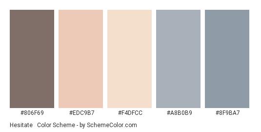 Hesitate & Die - Color scheme palette thumbnail - #806F69 #EDC9B7 #F4DFCC #A8B0B9 #8F9BA7