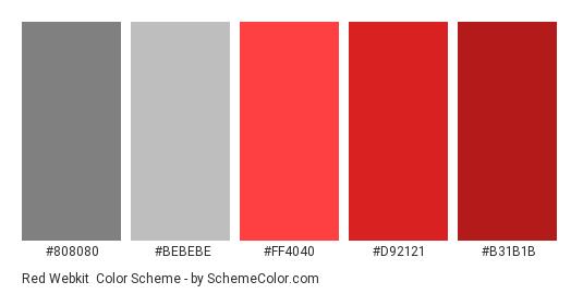 Red Webkit - Color scheme palette thumbnail - #808080 #BEBEBE #FF4040 #D92121 #B31B1B