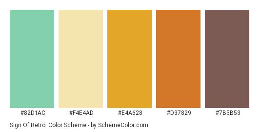 Sign of Retro - Color scheme palette thumbnail - #82d1ac #f4e4ad #e4a628 #d37829 #7b5b53