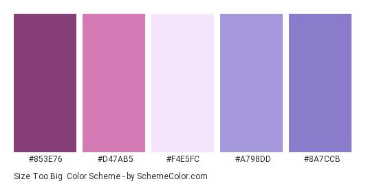 Size Too Big - Color scheme palette thumbnail - #853E76 #D47AB5 #F4E5FC #A798DD #8A7CCB