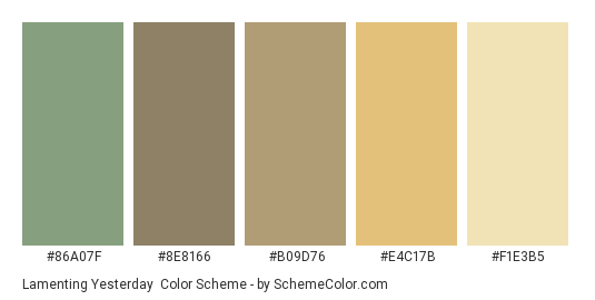 Lamenting Yesterday - Color scheme palette thumbnail - #86a07f #8e8166 #B09D76 #E4C17B #F1E3B5